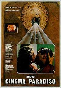 Cinema Paradiso (Nuovo Cinema Paradiso). Italian drama. Philippe Noiret, Salvatore Cascio, Marco Leonardi, Jacques Perrin. Written and directed by Guiseppe Tornatore. 1988