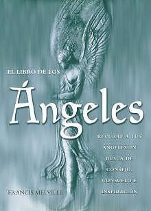 """EL LIBRO DE LOS ANGELESAutor: FRANCIS MELVILLEEditorial: GRUPO EDITORIAL TOMO,Formato: RUSTICAPáginas: 128Explora las cualidades, características y atributos de más de 30 ángeles, incluyendo a los arcángeles y a los ángeles planetarios y zodiacales.Páginas a color.MEJORESLIBROS """"Sabiduría para alimentar el alma""""PRECIO $ 149.00 PESOS CON ENVIO GRATIS A TODO MEXICOPOR CORREO REGISTRADO 2 A 6 DIAS XFEDEX 1 A 3 DIAS AUMENTA $118.00 PESOS$ 267.00 PESOSDEPOSITO BANCARIO, PAY PAL ,ETCMEJORESLIBROS…"""