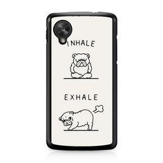 Inhale Exhale Bul... on our store check it out here! http://www.comerch.com/products/inhale-exhale-bulldog-nexus-5-case-yum8084?utm_campaign=social_autopilot&utm_source=pin&utm_medium=pin