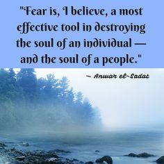 Monday Morning Motivation: Anwar el Sadat - Fear