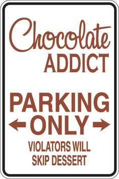 Parking Sign Decal (Chocolate Addict, Coffee Addict, Princess, Pilates or Cheerleader). $15.00, via Etsy.