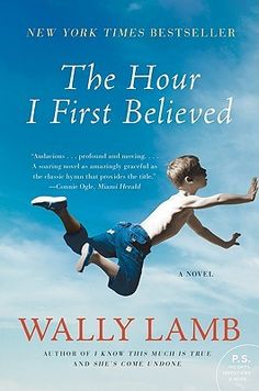 The Hour I First Believed tore me up- about the after effects of the Columbine shootings