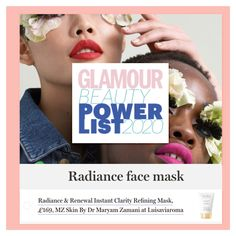 I am beyond excited to share that MZ Skin Radiance & Renewal refining mask has been shortlisted for the Glamour Beauty Power List 2020 Awards.   @glamouruk @MZSkinOfficial #MZSkin #DrMaryamZamani #MZGlow #skincare #luxuryskincare #glamouruk #awards #beautyawards #vote #2020