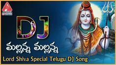 Listen to Telugu devotional folk song of Lord Shiva. Mallanna Mallanna DJ Song on the occassion of Maha Shivaratri. Dj Songs List, Dj Mix Songs, Dj Download, New Song Download, Dj Remix Music, Dj Music, Audio Songs, Mp3 Song, Latest Dj Songs