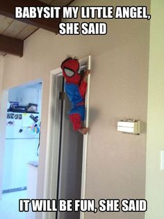 Funny pictures about Babysitting Spiderman. Oh, and cool pics about Babysitting Spiderman. Also, Babysitting Spiderman.