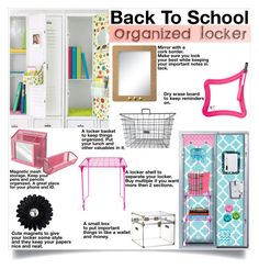 Back to School: Locker Organization by dooda13 on Polyvore featuring interior, interiors, interior design, home, home decor, interior decorating, CB2 and BackToSchool