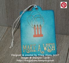 Gift tag created using the Happy Birthday Gorgeous Stamp Set and Celebration Thinlits Dies from Stampin' Up!  http://tracyelsom.stampinup.net