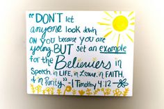 Hey, I found this really awesome Etsy listing at https://www.etsy.com/listing/124223150/1-timothy-412-bible-verse-wall-hanging