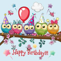 Five Owls on a brunch with balloon and bonnets. Cute Cartoon Five Owls on a brunch with balloon and bonnets vector illustration Birthday Wishes Greeting Cards, Free Happy Birthday Cards, Birthday Wishes Flowers, Happy Birthday Art, Funny Happy Birthday Wishes, Happy Birthday Wallpaper, Happy Birthday Celebration, Birthday Wishes And Images, Happy Birthday Pictures