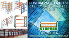 We Offer: Delivery Installation Relocation Tear down High Pile Permits Pallet Rack Permits Floor Plans   And Much More! 909-793-5914 www.industrialstoragesolutionsinc.com
