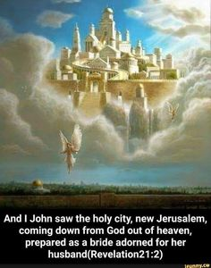 John G Lake, Architecture Memes, Heaven Pictures, New Jerusalem, Sword Fight, Gods Not Dead, New Earth, Health Lessons, Heaven On Earth