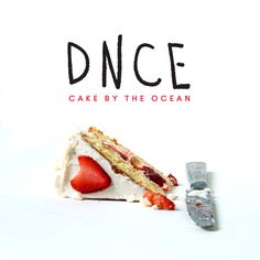 DNCE – Cake By The Ocean | El Broide