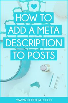 How to Add a Meta Description to Posts // The description that shows up in the search results is a prime location. It is the perfect (and only) place to entice a reader to click through to your blog post from the search results page. Here's the thing - it