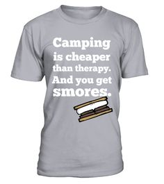 Camping Is Cheaper Than Therapy T Shirt T Shirt
