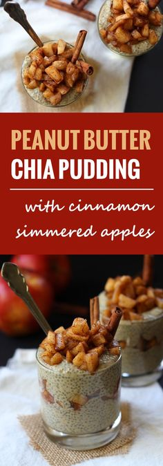 Healthy peanut butter chia pudding is layered with chunks of sweet apples simmered in cinnamon and maple syrup to make these delectable parfaits.