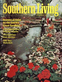 February 1977 | Seasons of Color At the South's Great Gardens