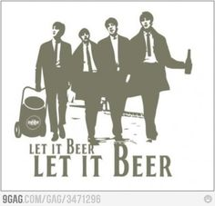 Let it beer...
