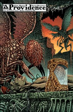Providence issue 11 - limited edition century variant 01: Mi-Go. Alan Moore, Raulo Caceres (Avatar Press)