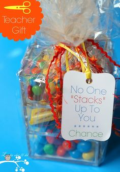 """No One """"Stacks"""" Up To You...Teacher Gift Idea"""