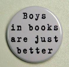 I love you, men, but I love book boys better.  ;)