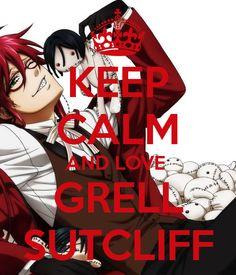 KEEP CALM AND LOVE GRELL SUTCLIFF ...