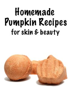 Craft these fun homemade pumpkin recipes for skin & beauty this fall and enjoy the fragrance of warm pumpkin spice in your bath and on skin all season long!