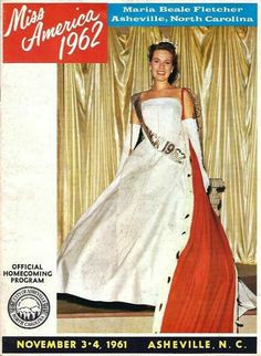 """Maria Beale Fletcher, Miss America 1962, homecoming program"" Shared by Vance Pollock on ""You know you grew up in Asheville, North Carolina if. . ."" Facebook page."