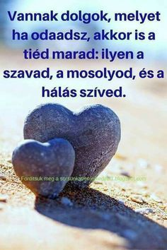 "Képtalálat a következőre: ""idézetek képekkel"" Best Quotes, Life Quotes, Motivational Quotes, Inspirational Quotes, Everlasting Love, Rainbow Dash, Powerful Words, Anchor Charts, Holidays And Events"