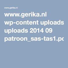www.gerika.nl wp-content uploads 2014 09 patroon_sas-tas1.pdf