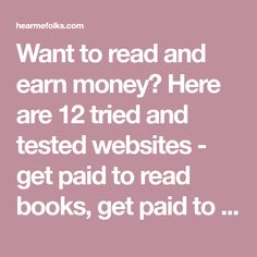 Get Paid to Read Books - 12 Unusual Ways in Hobbies That Make Money, Ways To Earn Money, Earn Money From Home, Way To Make Money, Make Money Online, Legit Work From Home, Work From Home Moms, Books To Read Online, Read Books