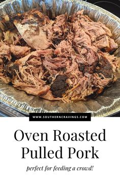 Makes great leftovers! An oven roasted pork shoulder, cooked low and slow, yields beautifully shredded pork. Roasted Pork Shoulder Recipes, Oven Roasted Pulled Pork, Pulled Pork Roast, Pork Roast In Oven, Pork Shoulder Roast, Pork Roast Recipes, Easy Dinner Party Recipes, Easy Potluck Recipes, Hearty Vegetable Soup