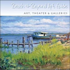 Beach & Beyond Art Guide Maryland Beaches, Ocean City Md, Galleries, Theater, Road Trip, Pdf, Island, Vacation, Mountains
