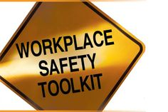 Workplace Safety Toolkit