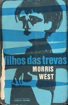Filhos das Trevas - Morris West   Capa de Paulo-Guilherme