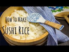 How To Make Sushi Rice • Just One Cookbook