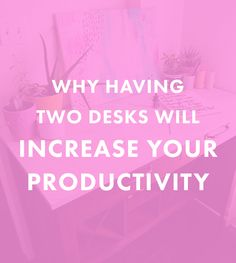 Why Having Two Desks Will Increase Your Productivity - The Nectar Collective (@SauderUSA #PutTogether #ad)