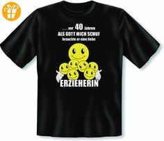 Zum 40. Geburtstag! T Shirt Vor 40 Jahren als Gott mich schuf brauchte er eine liebe Erzieherin! Größe 5XL Farbe schwarz (*Partner-Link)