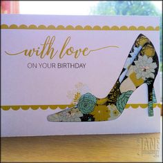 Birthday Shoes | making cards is easy | print and cut