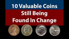 Here's a list of 10 valuable coins that are still being found in pocket change today. Most of them have been found recently in someone's change or old accumu.