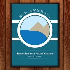 Sleeping Bear Dunes National Lakeshore poster for See America National Park Posters, National Parks, Ems Tattoos, Graphic Design Resume, All Design, Conservation, Unique Gifts, America, Prints