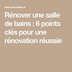Rénover une salle de bains : 6 points clés pour une rénovation réussie