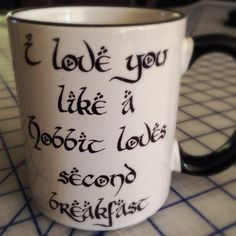 I love you like a hobbit loves second breakfast coffee mug by OnDisplayGraphix on Etsy