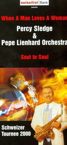 PERCY SLEDGE - PEPE LIENHARD ORCHESTRA - SOUL TO SOUL TOUR 2000 - ORIGINAL FLYER