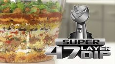 Great Super 47-Layer Dip
