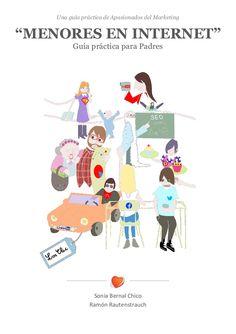 MENORES EN INTERNET: Guía práctica para Padres