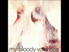 My Bloody Valentine - Nothing Much To Lose (Album version)