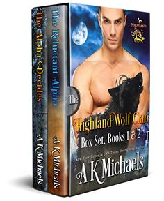 Free Kindle Book - Highland Wolf Clan Boxset 1 - 2 : The Reluctant Alpha and The Alpha Decides Free Kindle Books, Free Ebooks, Book Review Blogs, Science Fiction Books, Paranormal Romance, Book Nooks, Great Books, Book 1, Wolf