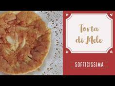 Torta di Mele - SOFFICISSIMA - YouTube