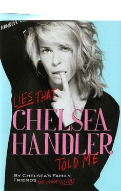 Another great book by Chelsea Handler