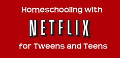 10 Educational Shows for Homeschooling Tweens and Teens on Netflix | The Wired Homeschool